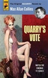 Collins, Max Allan | Quarry's Vote | Signed First Edition Trade Paper Book