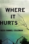 Coleman, Reed Farrel | Where It Hurts | Signed First Edition Book