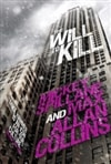 Will to Kill, The | Collins, Max Allan (as Spillane, Mickey) | Signed UK First Edition Book