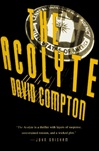 Compton, David - Acolyte, The  (First Edition)