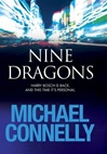 Connelly, Michael - Nine Dragons (9 Dragons) (Signed First Edition UK)