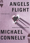 Angels Flight | Connelly, Michael | Signed First Edition Book