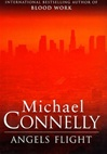 Connelly, Michael - Angels Flight (Signed First Edition UK)