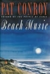Beach Music by Pat Conroy | Signed First Edition Book