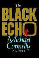 Black Echo | Connelly, Michael | Signed First Edition Book