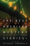 Connelly, Michael - Best American Mystery Stories 4, The (Signed First Edition UK)