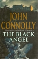 Black Angel, The | Connolly, John | Signed First Edition UK Book