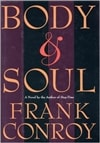 Body and Soul | Conroy, Frank | Signed First Edition Book