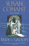 Conant, Susan - Bride and Groom  (First Edition)