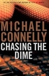 Chasing the Dime | Connelly, Michael | Signed First Edition Book