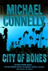 City of Bones | Connelly, Michael | Signed First Edition UK Book