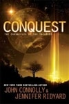 Connolly, John & Ridyard, Jennifer | Conquest | Double Signed First Edition Trade Paper Book