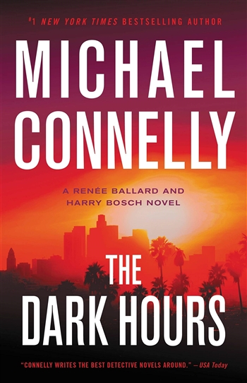 The Dark Hours by Michael Connelly