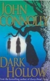 Connolly, John | Dark Hollow | Signed First Edition UK Book