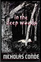 In the Deep Woods | Conde, Nicholas | First Edition Book