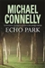 Echo Park | Connelly, Michael | Signed First Edition UK Book