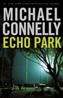 Echo Park | Connelly, Michael | First Edition Book