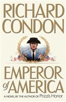 Emperor of America | Condon, Richard | Signed First Edition Book