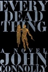 Every Dead Thing | Connolly, John | Signed First Edition Book