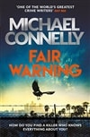 Connelly, Michael | Fair Warning | Signed UK First Edition Book