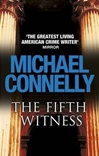 Connelly, Michael - Fifth Witness, The (Signed First Edition UK)