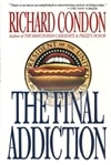 Final Addiction, The | Condon, Richard | Signed First Edition Book