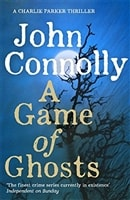 Game of Ghosts, A | Connolly, John | Signed First Edition UK Book