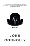 He | Connolly, John | Signed First Edition Book