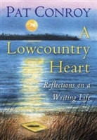Lowcountry Heart, A | Conroy, Pat | First Edition Book