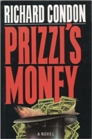 Prizzi's Money | Condon, Richard | Signed First Edition Book