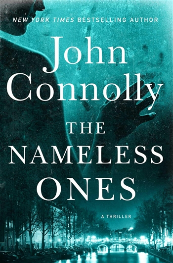 The Nameless Ones by John Connolly