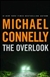 Connelly, Michael - Overlook, The (Signed First Edition)