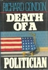 Death of a Politician | Condon, Richard | Signed First Edition Book