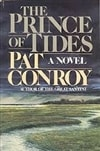 Conroy, Pat - Prince of Tides, The (Signed First Edition)