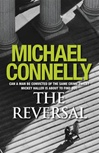 Connelly, Michael - Reversal, The (Signed First Edition UK)