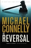 Reversal, The | Connelly, Michael | First Edition Book