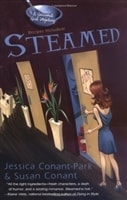 Steamed | Conant-Park, Jessica & Conant, Susan | First Edition Book