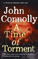 Time of Torment, A | Connolly, John | Signed First UK Edition Book