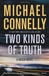 Two Kinds of Truth | Connelly, Michael | Signed First Edition Book