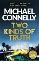 Two Kinds of Truth | Connelly, Michael | Signed First UK Edition Book