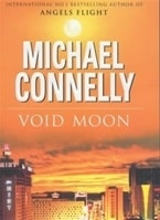 Void Moon | Connelly, Michael | Signed First Edition UK Book