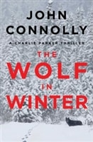 Wolf in Winter, The | Connolly, John | Signed First Edition Book