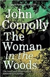 Woman in the Woods, The | Connolly, John | Signed First Edition UK Book