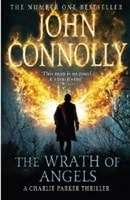 Wrath of Angels, The | Connolly, John | Signed First Edition UK Book