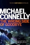 Connelly, Michael | Wrong Side of Goodbye, The | Signed First UK Edition Book