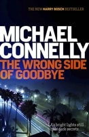 Wrong Side of Goodbye, The | Connelly, Michael | Signed First UK Edition Book