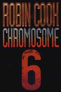 Chromosome 6 | Cook, Robin | Signed First Edition Book
