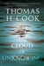 Cloud of the Unknowing, The | Cook, Thomas H. | Signed First Edition Trade Paper Book