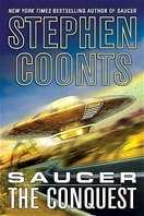 Saucer: The Conquest | Coonts, Stephen | Signed First Edition Trade Paper Book