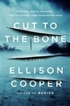 Cooper, Ellison | Cut to the Bone | Signed First Edition